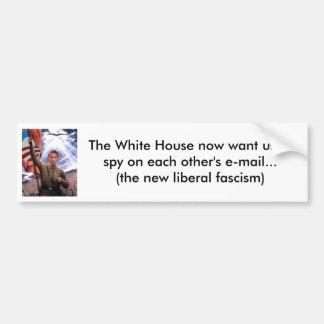 Espionnage libéral d'email de fascisme autocollant de voiture