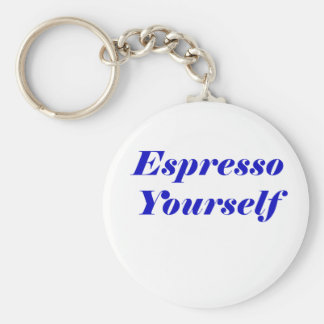 Espresso Yourself Basic Round Button Keychain