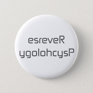 esreveR ygolohcysP black blue white gray 2 Inch Round Button