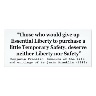 """Essential Liberty and Temporary Safety Franklin 4"""" X 9.25"""" Invitation Card"""