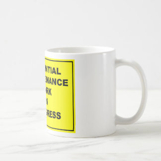Essential maintenance work in progress mugs
