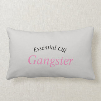 Essential Oil Gangster Pillow