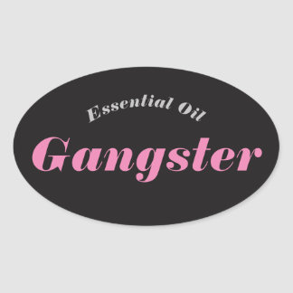 Essential Oil Gangster Stickers