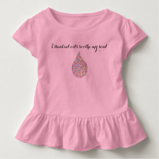 """Essential oils soothe my soul"" Toddler Girl's Toddler T-shirt"