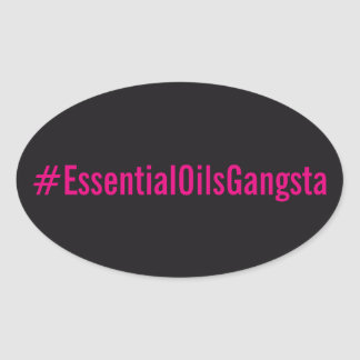 #Essentialoilsgangsta Sticker