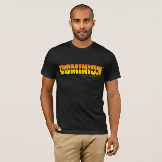 #ESTABLISH YOUR DOMINION  (TM) T-Shirt