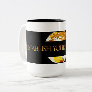 #ESTABLISH YOUR DOMINION (TM) Two-Tone COFFEE MUG