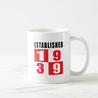 Established 1939 Birthday Designs Coffee Mug