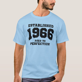 Established 1966 aged to perfection T-Shirt