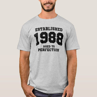 Established 1988 aged to perfection T-Shirt