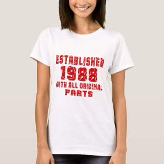 Established 1988 With All Original Parts T-Shirt