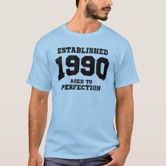 Established 1990 aged to perfection T-Shirt