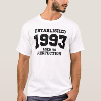 Established 1993 aged to perfection T-Shirt