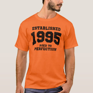 Established 1995 aged to perfection T-Shirt