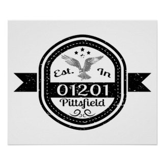 Established In 01201 Pittsfield Poster