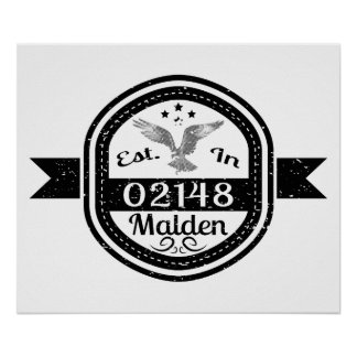 Established In 02148 Malden Poster