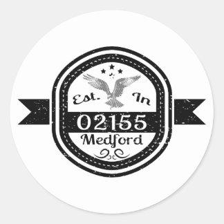 Established In 02155 Medford Classic Round Sticker