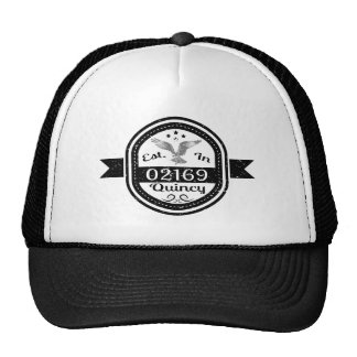 Established In 02169 Quincy Trucker Hat