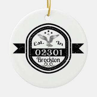 Established In 02301 Brockton Round Ceramic Ornament