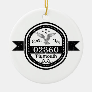 Established In 02360 Plymouth Round Ceramic Ornament