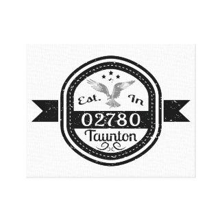 Established In 02780 Taunton Canvas Print