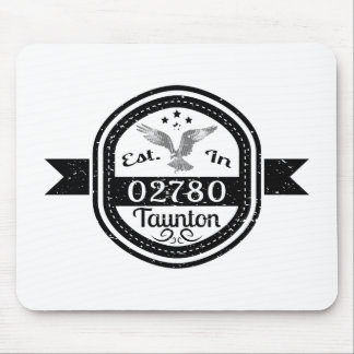 Established In 02780 Taunton Mouse Pad