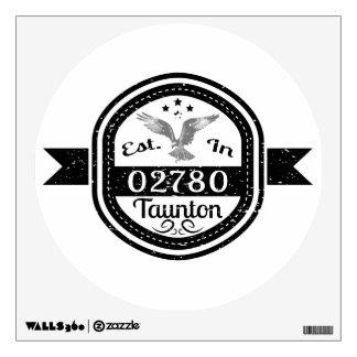 Established In 02780 Taunton Wall Decal