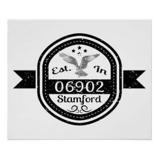 Established In 06902 Stamford Poster