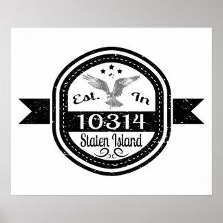 Established In 10314 Staten Island Poster