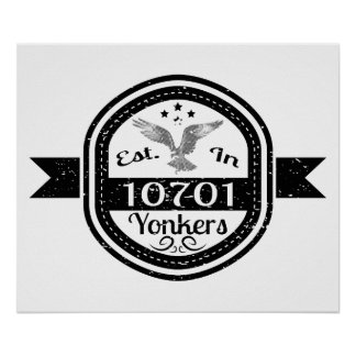 Established In 10701 Yonkers Poster
