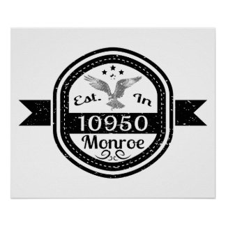 Established In 10950 Monroe Poster