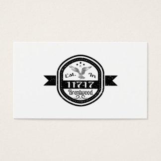 Established In 11717 Brentwood Business Card