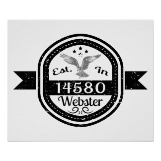 Established In 14580 Webster Poster
