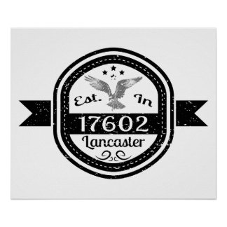 Established In 17602 Lancaster Poster