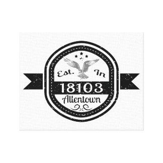 Established In 18103 Allentown Canvas Print