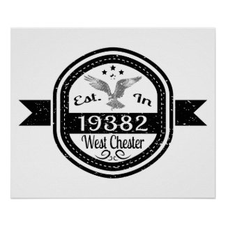 Established In 19382 West Chester Poster