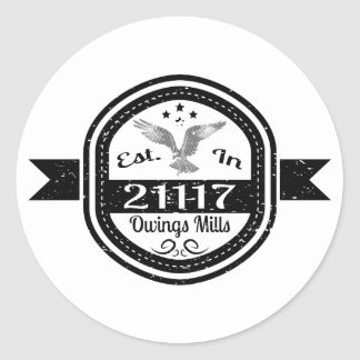 Established In 21117 Owings Mills Classic Round Sticker