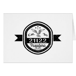 Established In 21122 Pasadena Card