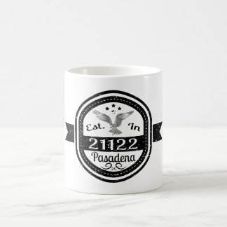 Established In 21122 Pasadena Coffee Mug