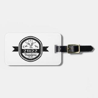 Established In 21122 Pasadena Luggage Tag