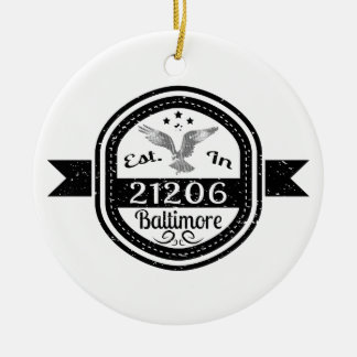 Established In 21206 Baltimore Ceramic Ornament