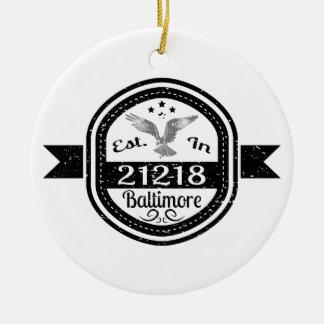 Established In 21218 Baltimore Ceramic Ornament