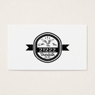 Established In 21222 Dundalk Business Card