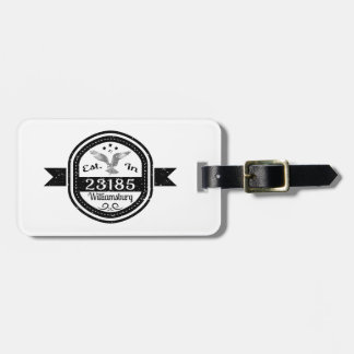Established In 23185 Williamsburg Luggage Tag