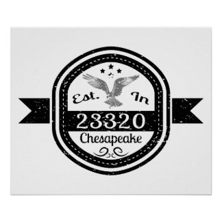 Established In 23320 Chesapeake Poster