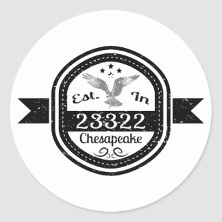 Established In 23322 Chesapeake Classic Round Sticker