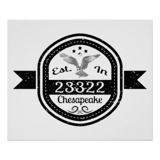 Established In 23322 Chesapeake Poster