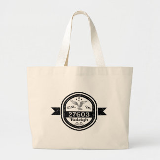 Established In 27603 Raleigh Large Tote Bag