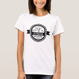 Established In 27858 Greenville T-Shirt