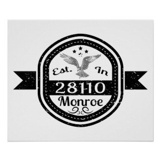 Established In 28110 Monroe Poster